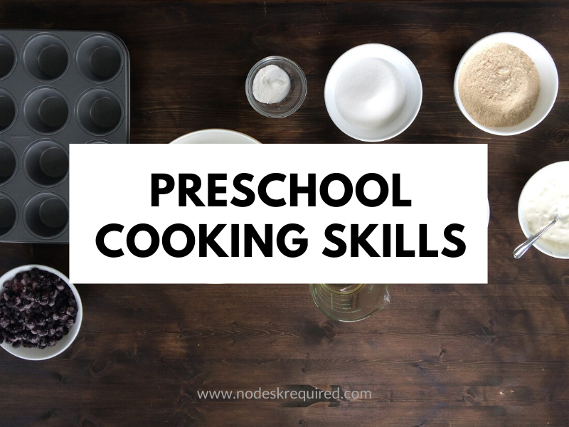 Preschool Cooking Skills