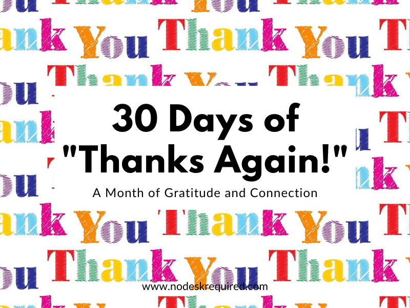 30 Days of Thanks Again