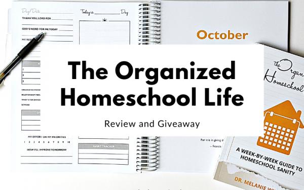 The Organized Homeschool Life